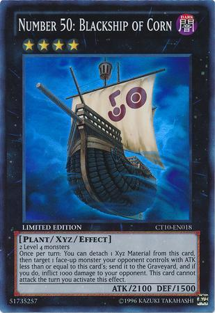 Number 50: Blackship of Corn (#CT10-EN018)