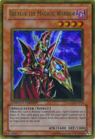 Breaker the Magical Warrior (#GLD1-EN014)