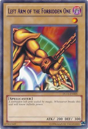 Left Arm of the Forbidden One (#DL11-EN005)