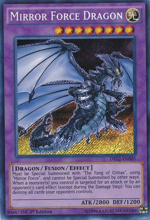 Mirror Force Dragon (#DRL2-EN005)