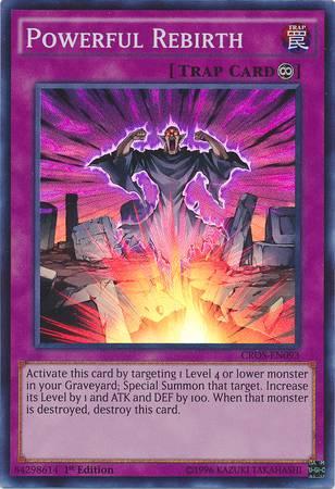 Powerful Rebirth (#CROS-EN093)