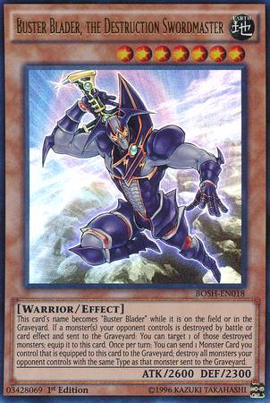 Buster Blader, the Destruction Swordmaster (#BOSH-EN018)