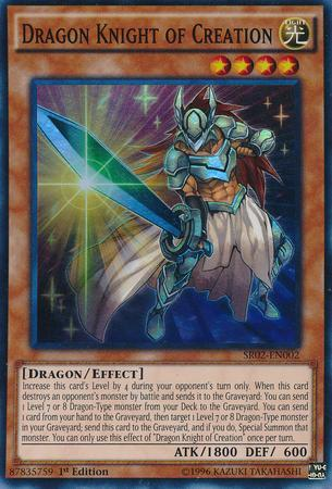 Dragon Knight of Creation (#SR02-EN002)