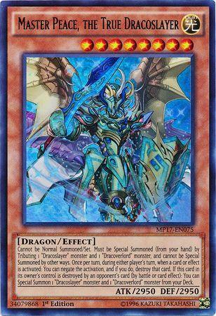 Master Peace, the True Dracoslayer (#MP17-EN075)