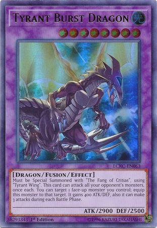 Tyrant Burst Dragon (#LCKC-EN063)